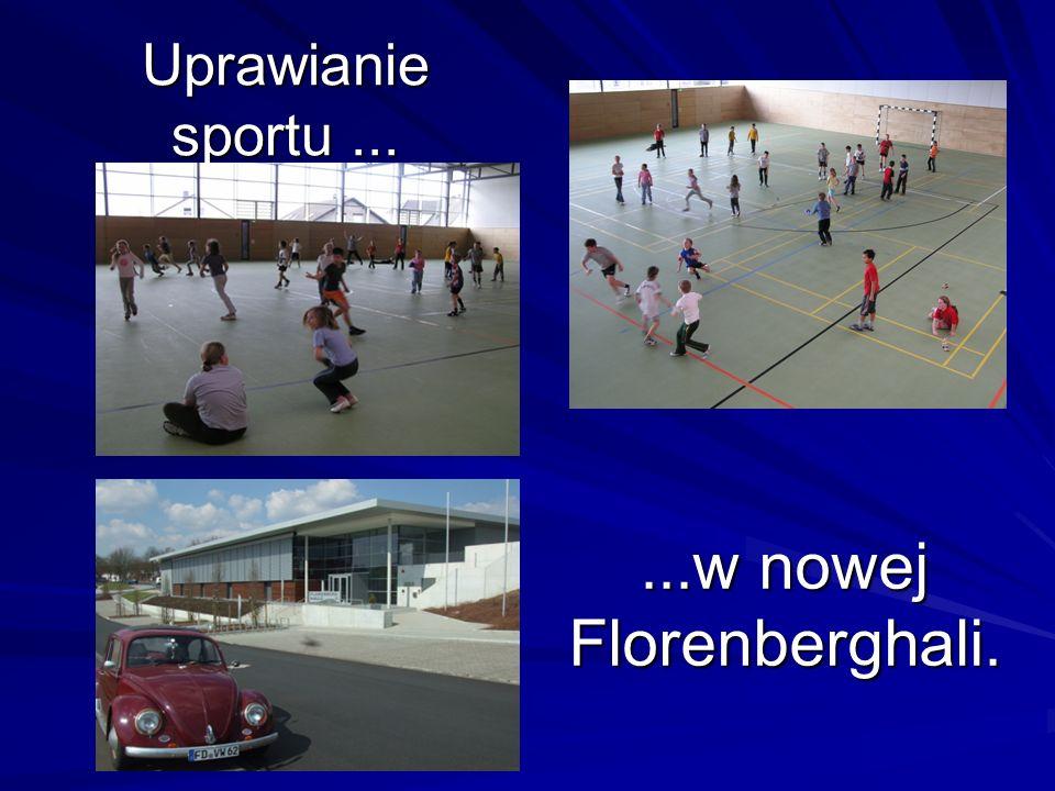 Uprawianie sportu......w nowej Florenberghali.