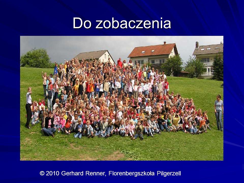Do zobaczenia ł © 2010 Gerhard Renner, Florenbergszkoła Pilgerzell