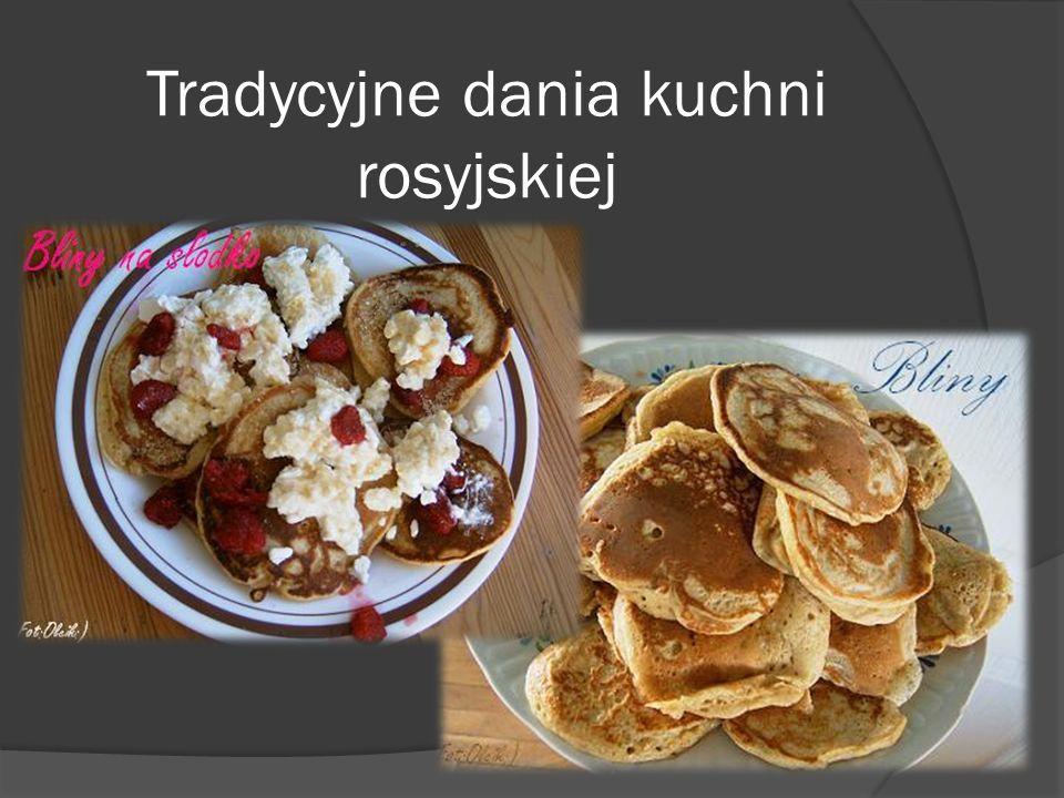 Tradycyjne dania kuchni rosyjskiej