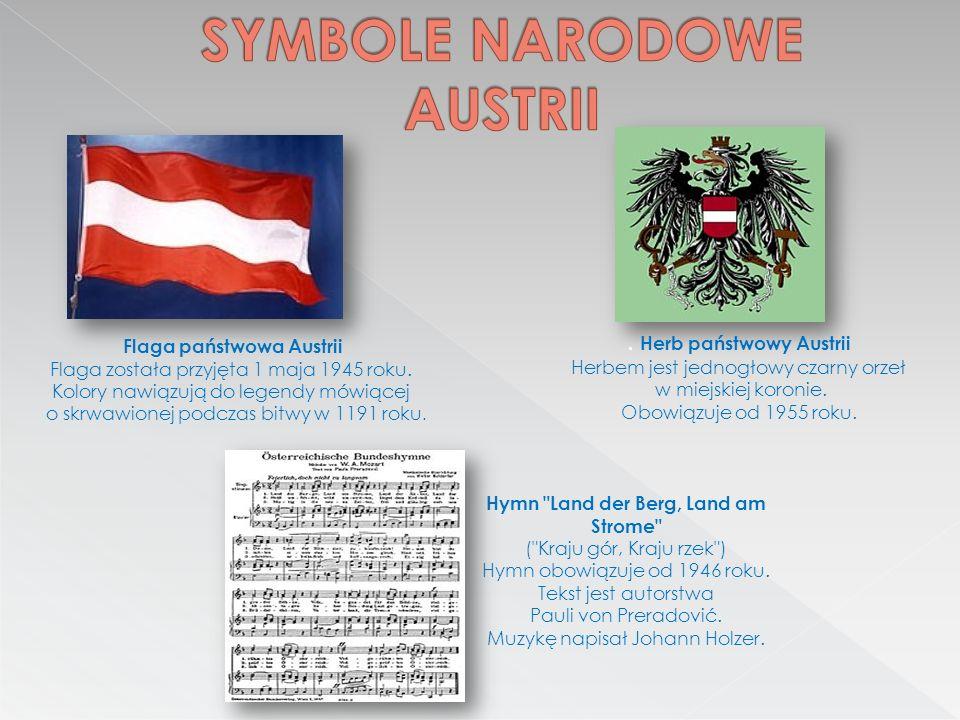 Flaga państwowa Austrii Flaga została przyjęta 1 maja 1945 roku.