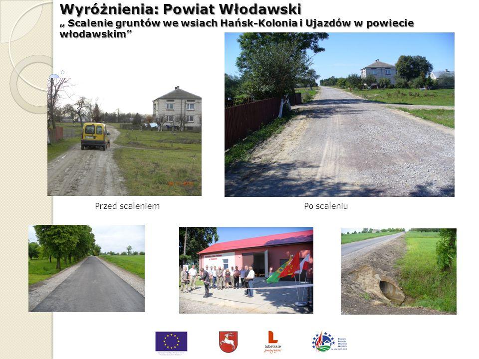 Wyróżnienia: Gmina Zalesie Uporządkowanie gospodarki wodno-ściekowej na terenie Gminy Zalesie innowacyjność: przeprowadzono kapitalny remont stacji uz