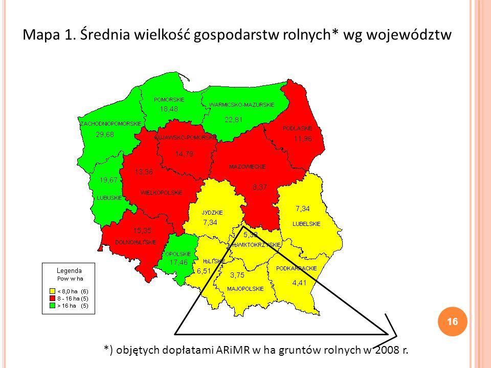Mapa 1. Średnia wielkość gospodarstw rolnych* wg województw *) objętych dopłatami ARiMR w ha gruntów rolnych w 2008 r. 16
