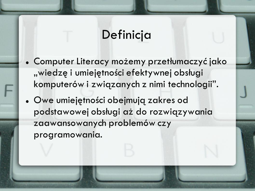 Definicja Computer Literacy możemy przetłumaczyć jako wiedzę i umiejętności efektywnej obsługi komputerów i związanych z nimi technologii. Owe umiejęt