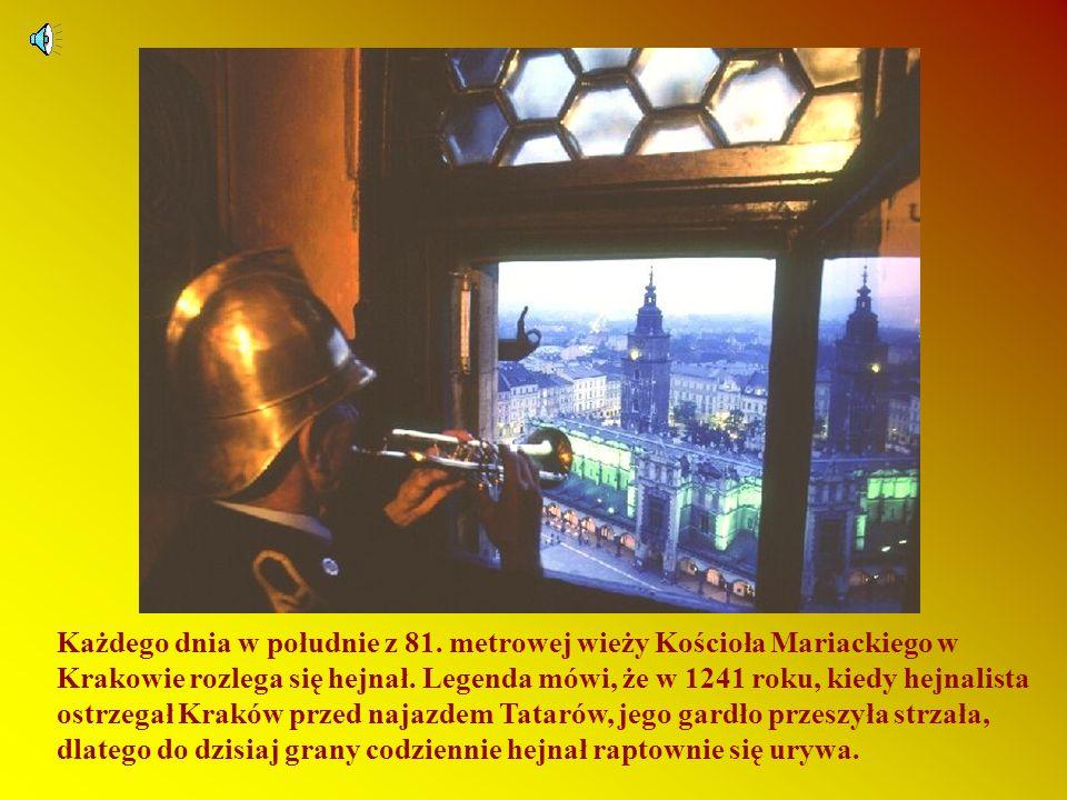Każdego dnia w południe z 81.metrowej wieży Kościoła Mariackiego w Krakowie rozlega się hejnał.