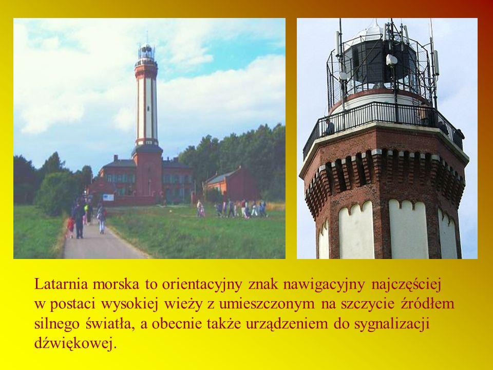 Latarnia morska to orientacyjny znak nawigacyjny najczęściej w postaci wysokiej wieży z umieszczonym na szczycie źródłem silnego światła, a obecnie także urządzeniem do sygnalizacji dźwiękowej.