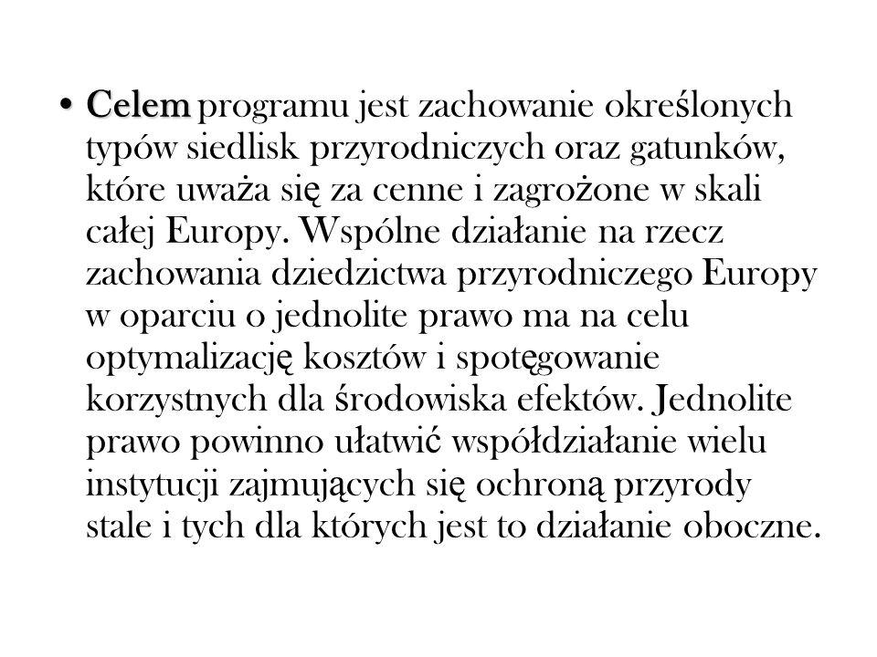 Zadanie i celZadanie i cel rangi europejskiej powinno ł atwiej uzyska ć powszechn ą akceptacj ę spo ł eczn ą, tym bardziej ż e poszczególne kraje cz ł onkowskie s ą zobowi ą zane do zachowania na obszarach wchodz ą cych w sk ł ad sieci Natura 2000 walorów chronionych w stanie nie pogorszonym, co wcale nie musi wyklucza ć ich gospodarczego wykorzystania