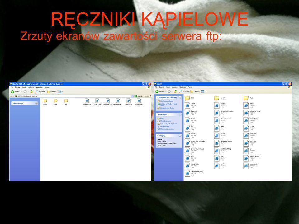 RĘCZNIKI KĄPIELOWE Bezpieczeństwo aplikacji oraz serwera www poprzez uruchomienie tylko potrzebnych usług Ze względów bezpieczeństwa wyłączono na serwerze funkcje: exec, system, shell_exec, passthru, proc_close, proc_get_status, proc_nice, proc_open, proc_terminate, ini_alter, ini_get_all, ini_restore, –phpinfo