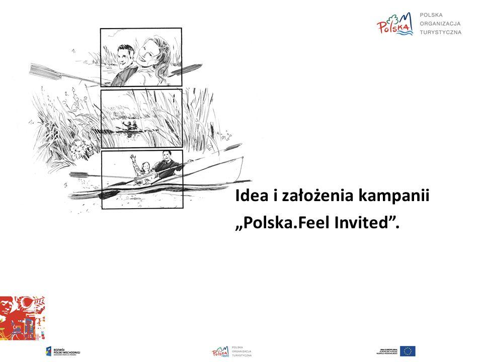 Idea i założenia kampanii Polska.Feel Invited.
