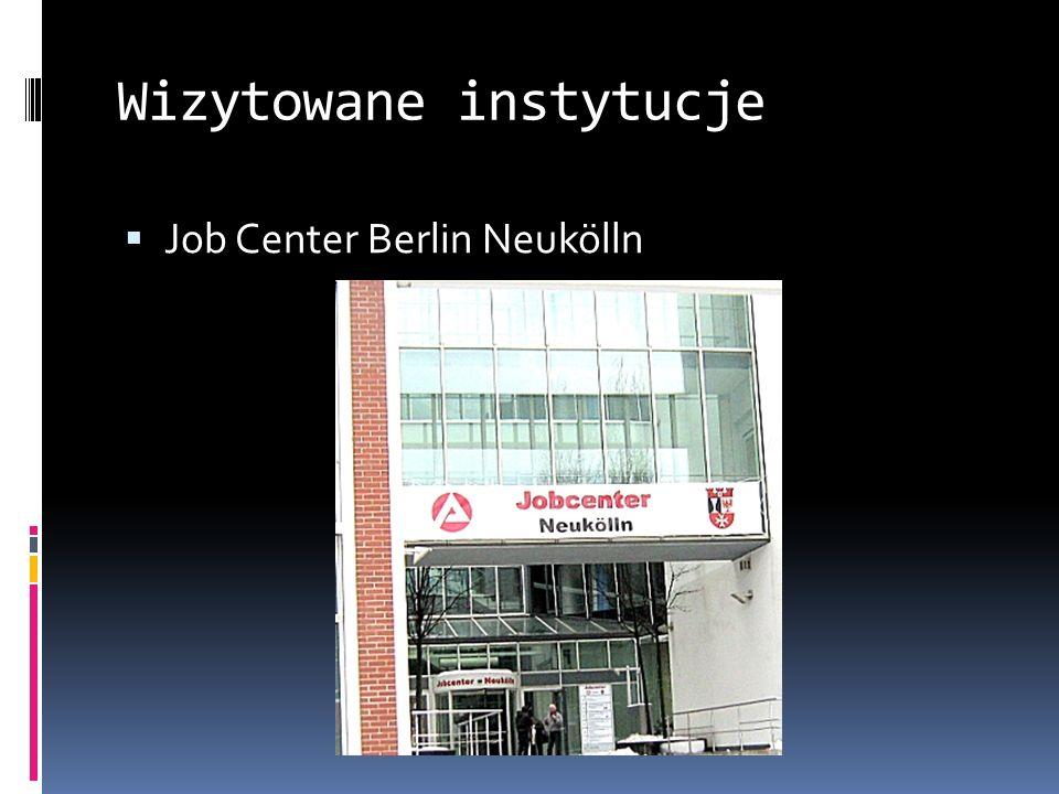Wizytowane instytucje Job Center Berlin Neukölln