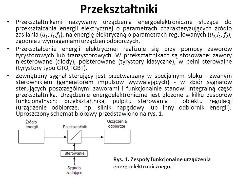 Przekształtniki W przypadku prądów przemiennych przekształtniki dzielimy na układy jednofazowe, trójfazowe, lub wielofazowe.