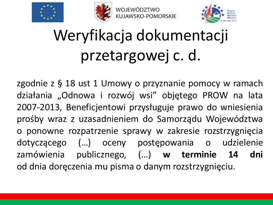 Weryfikacja dokumentacji przetargowej c. d. zgodnie z § 18 ust 1 Umowy o przyznanie pomocy w ramach działania Odnowa i rozwój wsi objętego PROW na lat