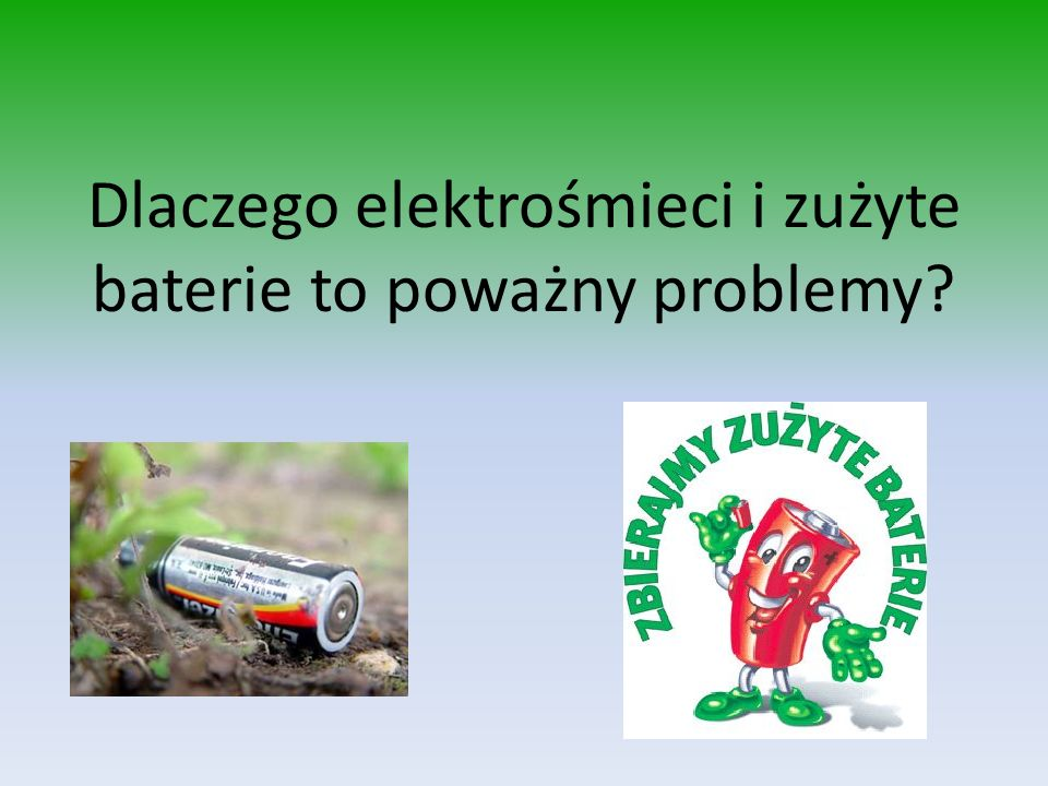 Dlaczego elektrośmieci i zużyte baterie to poważny problemy?