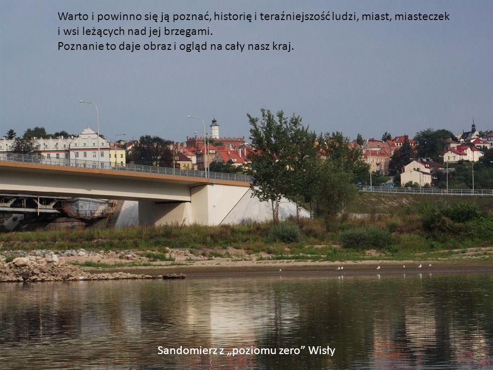 Transport towarów Dolna Wisła – mozolnie w górę rzeki Wykorzystanie Wisły, jako arterii komunikacyjnej do transportu towarów, odbywa się w formie szczątkowej.
