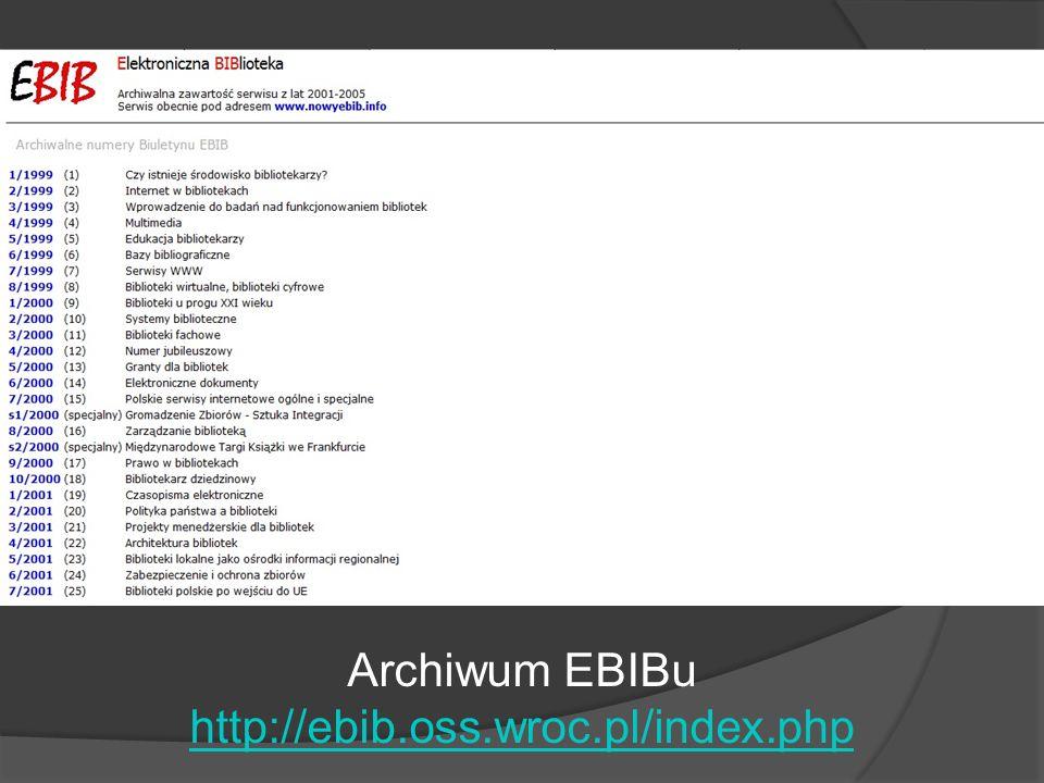 Archiwum EBIBu http://ebib.oss.wroc.pl/index.php