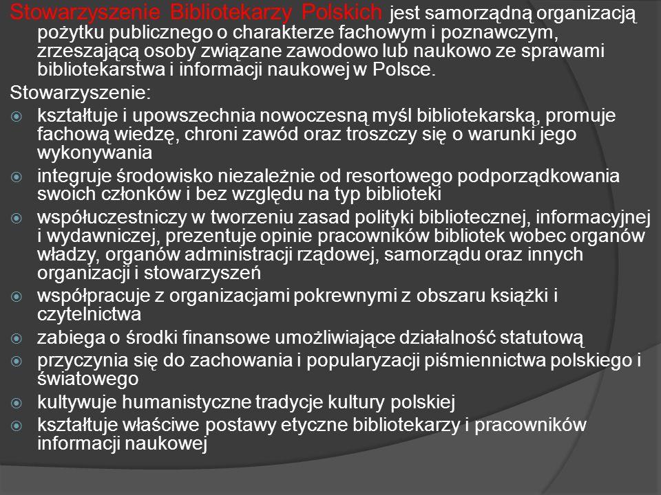 Stowarzyszenie Bibliotekarzy Polskich jest samorządną organizacją pożytku publicznego o charakterze fachowym i poznawczym, zrzeszającą osoby związane zawodowo lub naukowo ze sprawami bibliotekarstwa i informacji naukowej w Polsce.