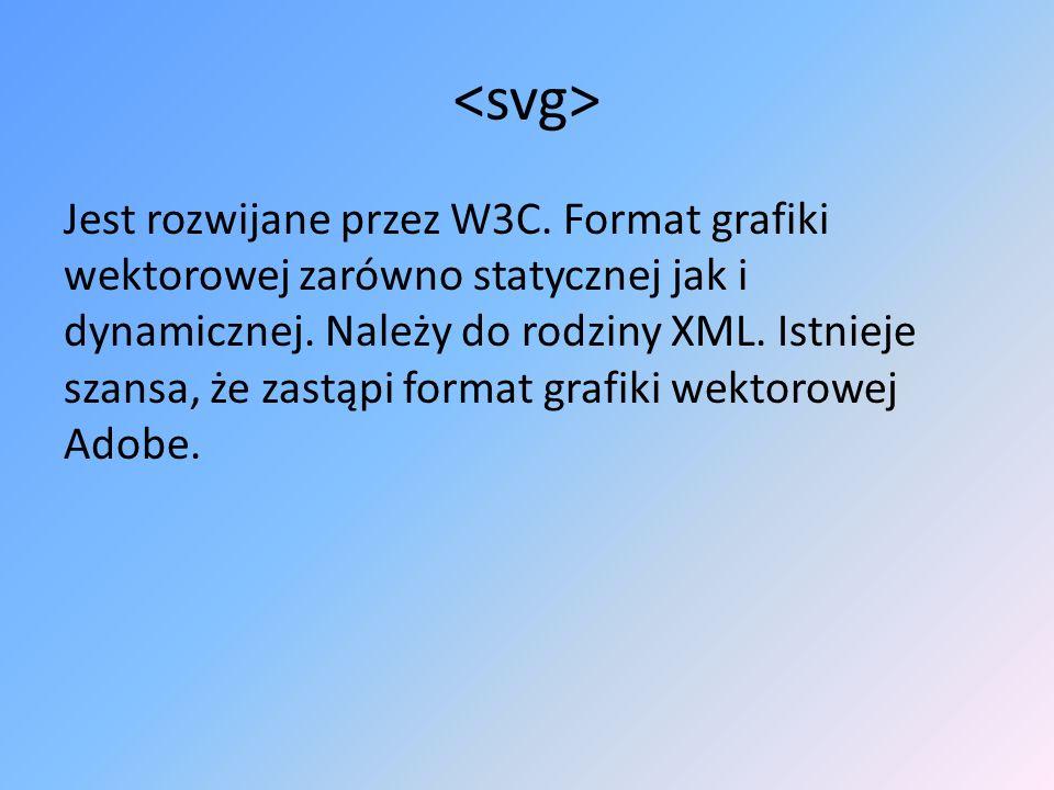 Jest rozwijane przez W3C. Format grafiki wektorowej zarówno statycznej jak i dynamicznej. Należy do rodziny XML. Istnieje szansa, że zastąpi format gr