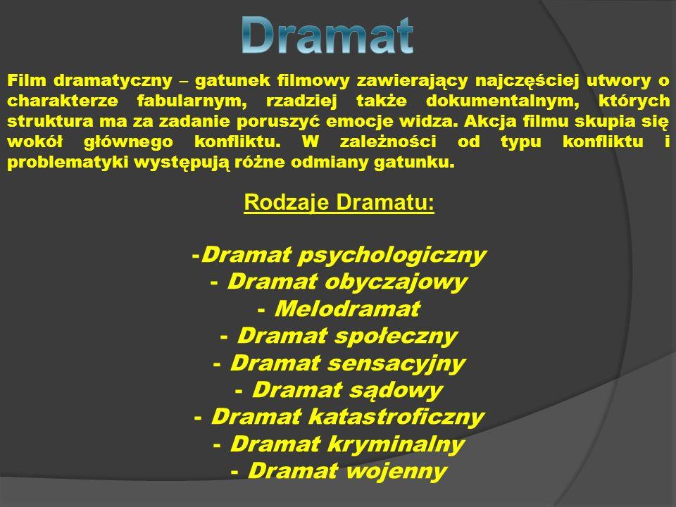 Film dramatyczny – gatunek filmowy zawierający najczęściej utwory o charakterze fabularnym, rzadziej także dokumentalnym, których struktura ma za zada
