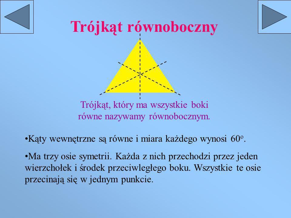Trójkąt równoramienny Trójkąt, który ma przynajmniej dwa boki równe nazywamy równoramiennym. Równe boki nazywamy ramionami, a trzeci bok podstawą. Ma