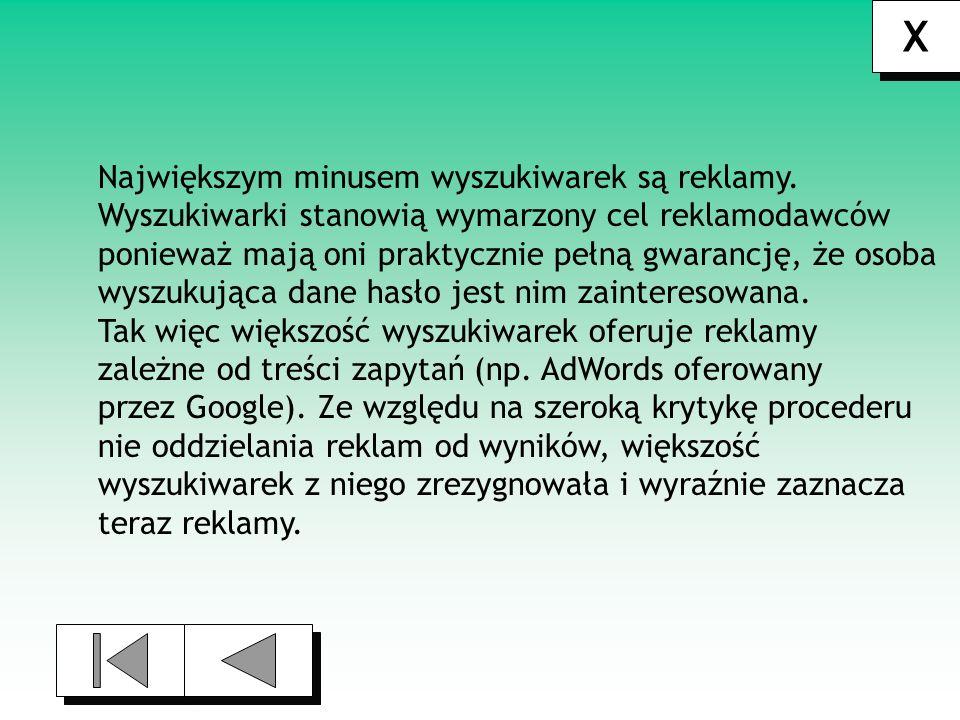 Opisy wyszukiwarek 1) Google X X 2) AltaVista 3) MSN Search 4) Szukacz
