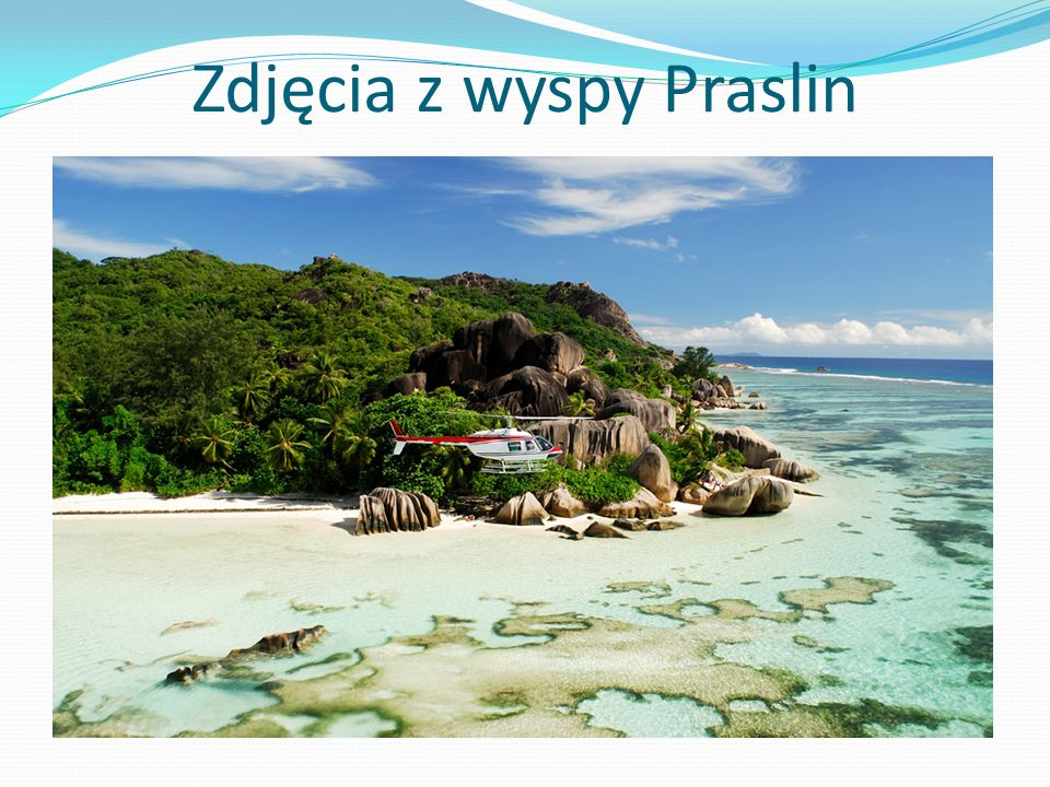Zdjęcia z wyspy Praslin