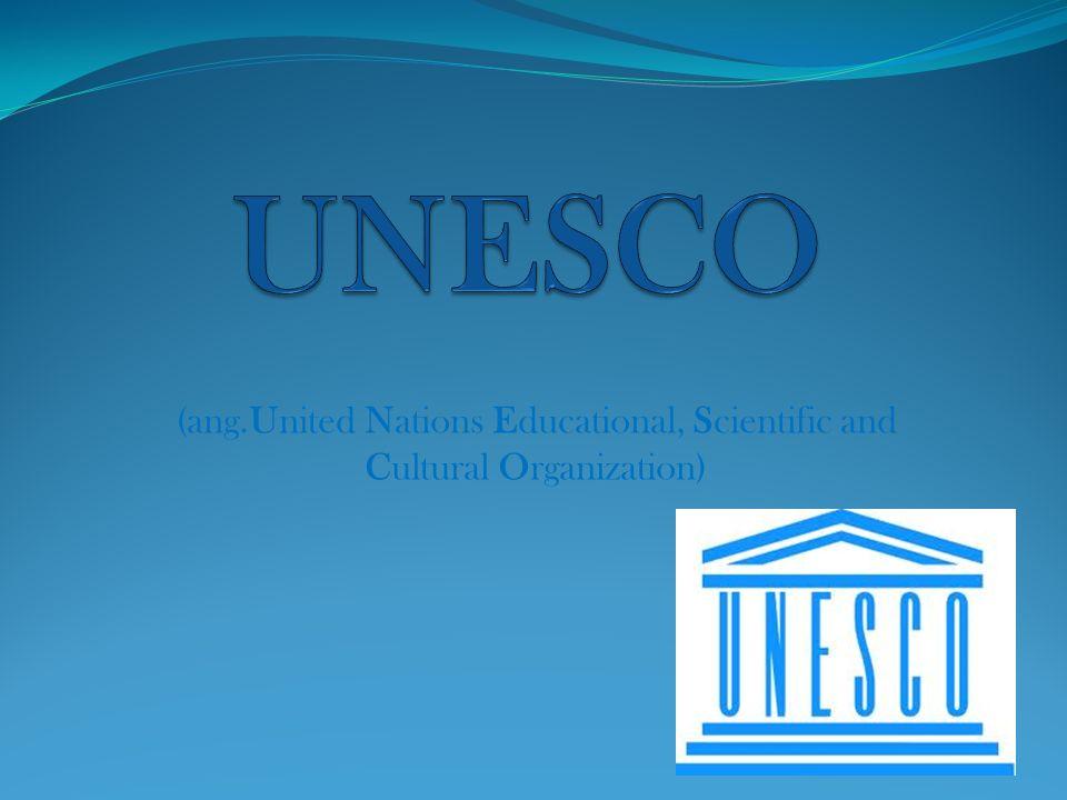 Organizacja wyspecjalizowana ONZ, której podstawowym celem jest wspieranie współpracy międzynarodowej w dziedzinie kultury, sztuki i nauki, a także wzbudzanie szacunku dla praw człowieka, bez względu na kolor skóry, status społeczny i religię.