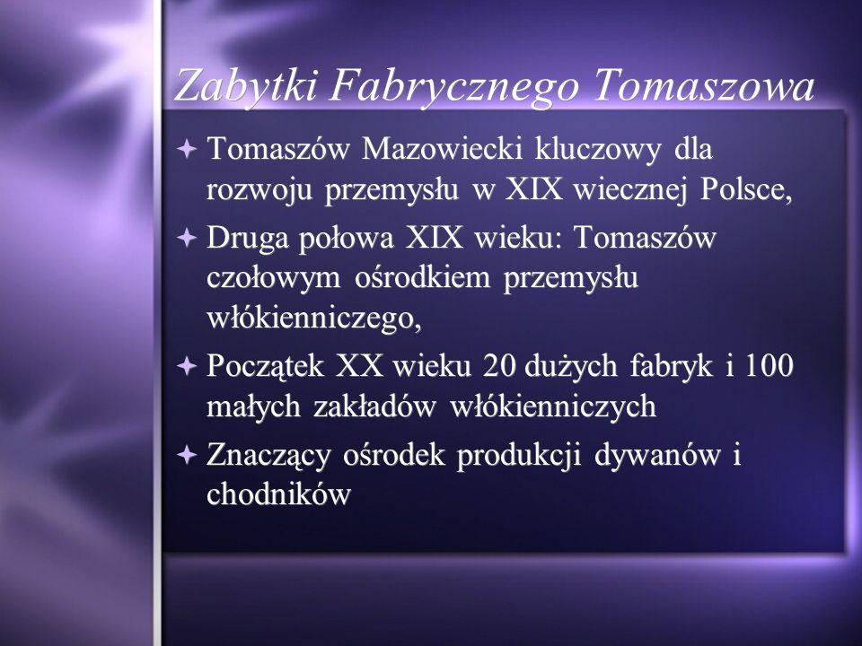 Nowy trend: Rewitalizacja fabryk Manufaktura w Łodzi Stary Browar w Poznaniu Manufaktura w Łodzi Stary Browar w Poznaniu