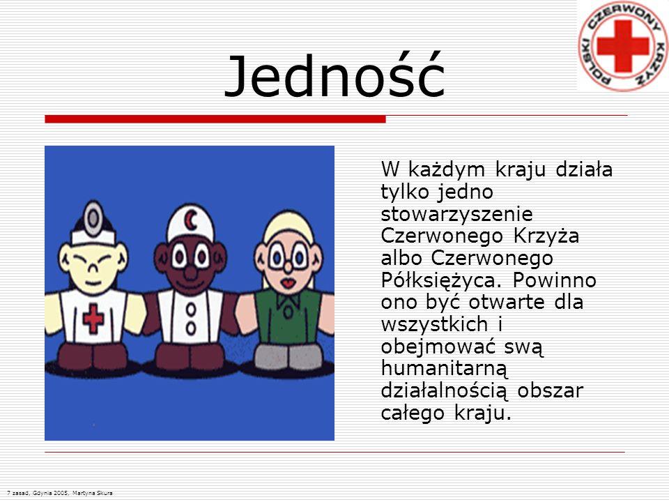 Jedność W każdym kraju działa tylko jedno stowarzyszenie Czerwonego Krzyża albo Czerwonego Półksiężyca. Powinno ono być otwarte dla wszystkich i obejm