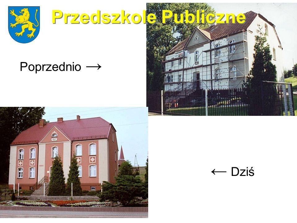 Przedszkole Publiczne Poprzednio Dziś