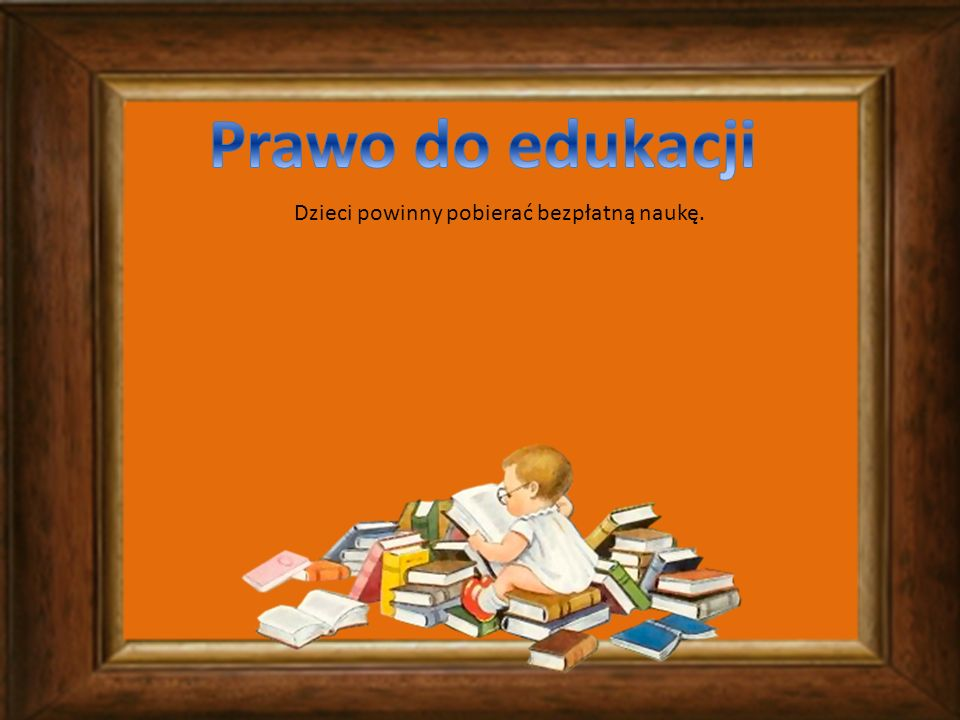 Każde dziecko ma prawo swobodnie się wypowiadać w każdej formie (ustnej, pisemnej, rysunkowej itp.), uzyskiwać informacje z różnorodnych źródeł (książki, telewizja, radio, internet, kino)