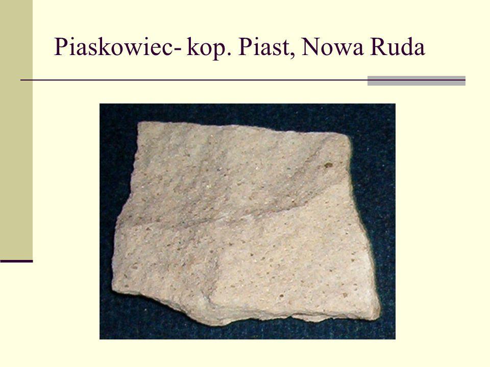 Piaskowiec- kop. Piast, Nowa Ruda