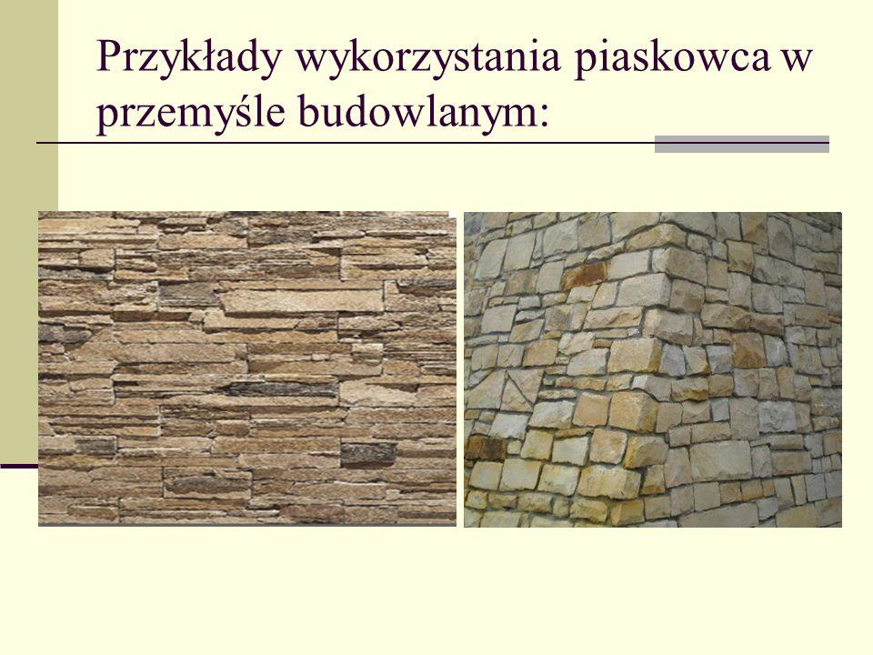 Przykłady wykorzystania piaskowca w przemyśle budowlanym: