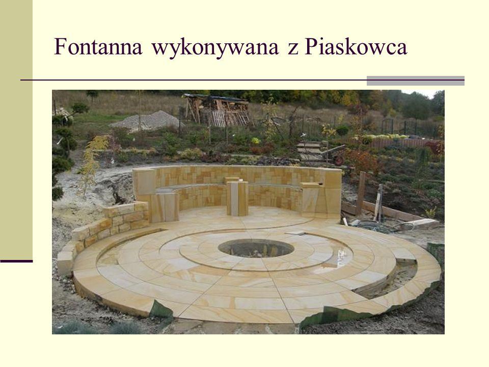 Fontanna wykonywana z Piaskowca
