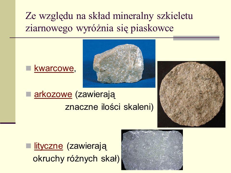Ze względu na skład mineralny szkieletu ziarnowego wyróżnia się piaskowce kwarcowe, arkozowe (zawierają znaczne ilości skaleni) lityczne (zawierają ok