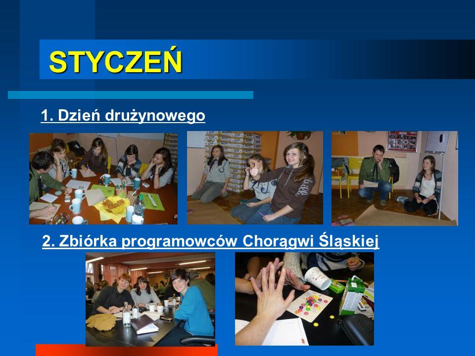 STYCZEŃ STYCZEŃ 1. Dzień drużynowego 2. Zbiórka programowców Chorągwi Śląskiej