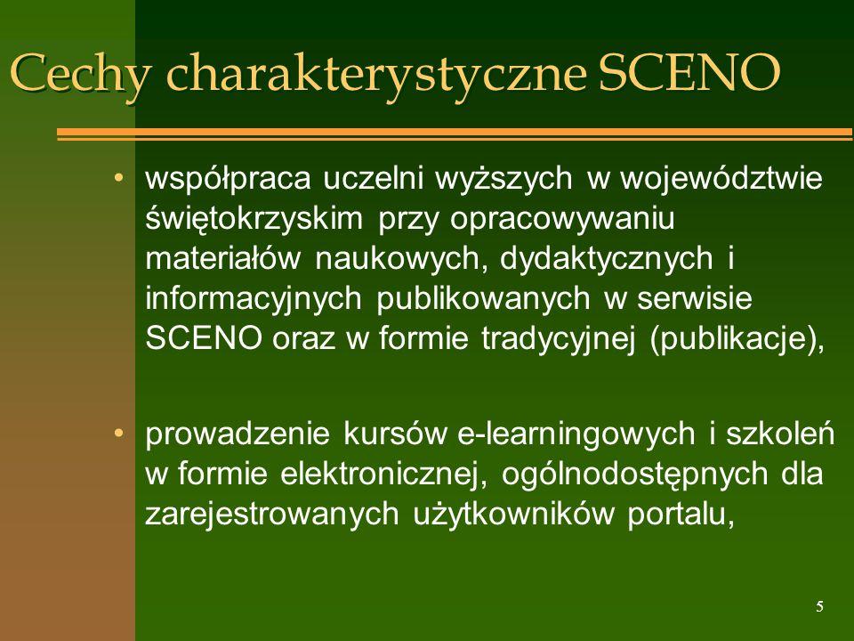 5 Cechy charakterystyczne SCENO współpraca uczelni wyższych w województwie świętokrzyskim przy opracowywaniu materiałów naukowych, dydaktycznych i inf