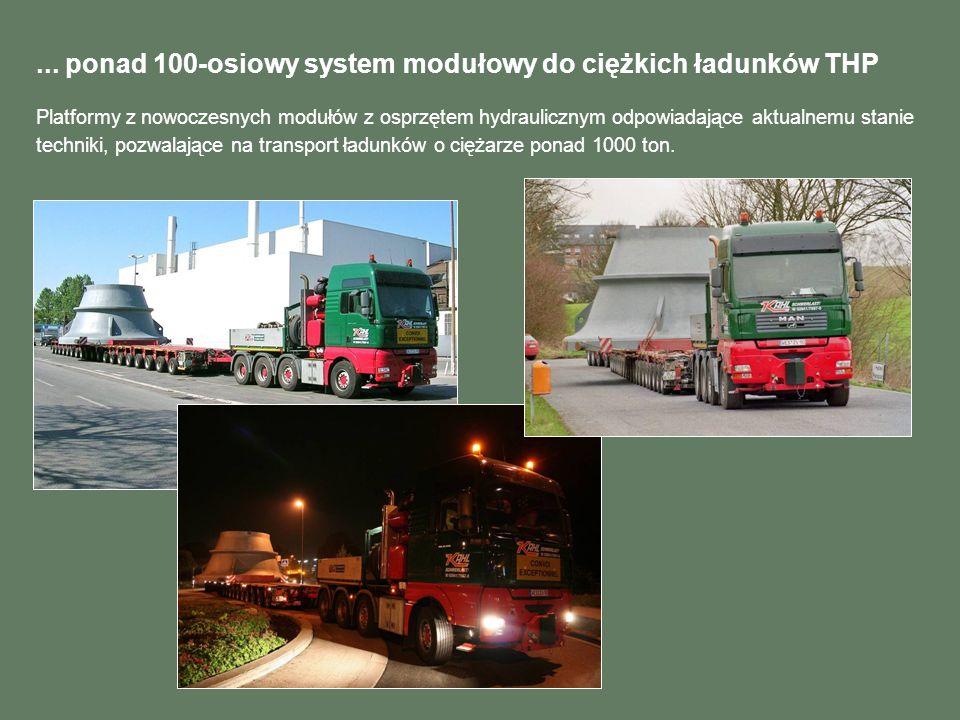 ... ponad 100-osiowy system modułowy do ciężkich ładunków THP Platformy z nowoczesnych modułów z osprzętem hydraulicznym odpowiadające aktualnemu stan