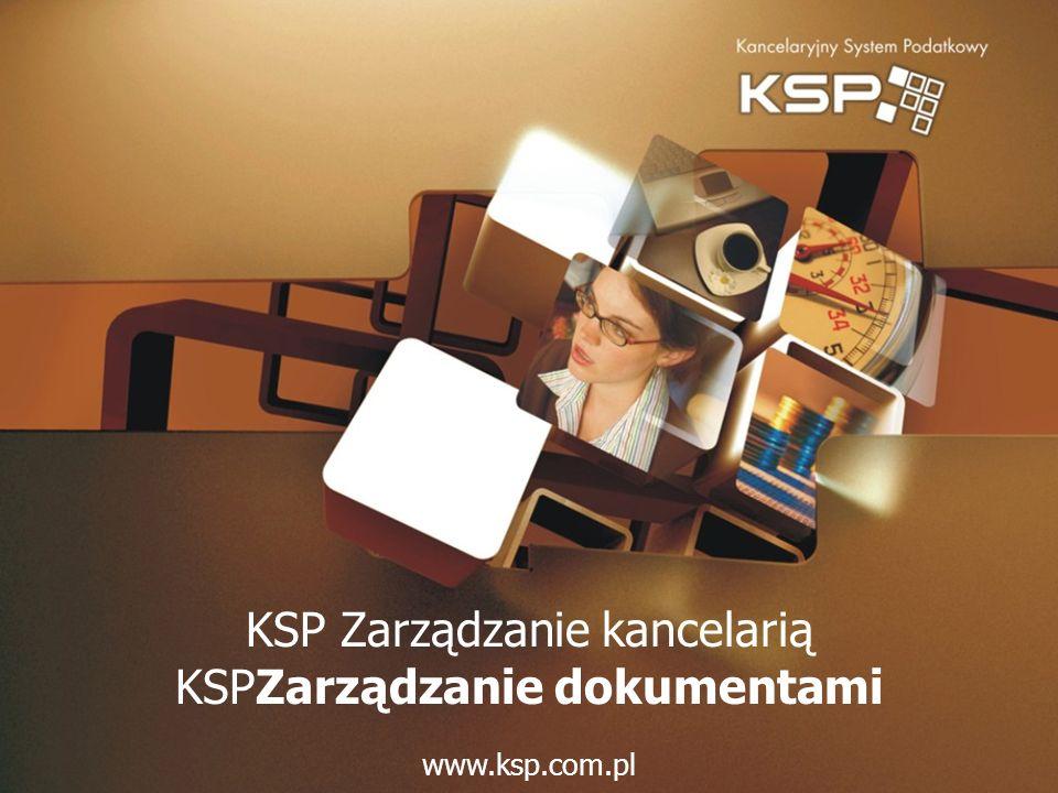 KSP Zarządzanie kancelarią KSPZarządzanie dokumentami www.ksp.com.pl