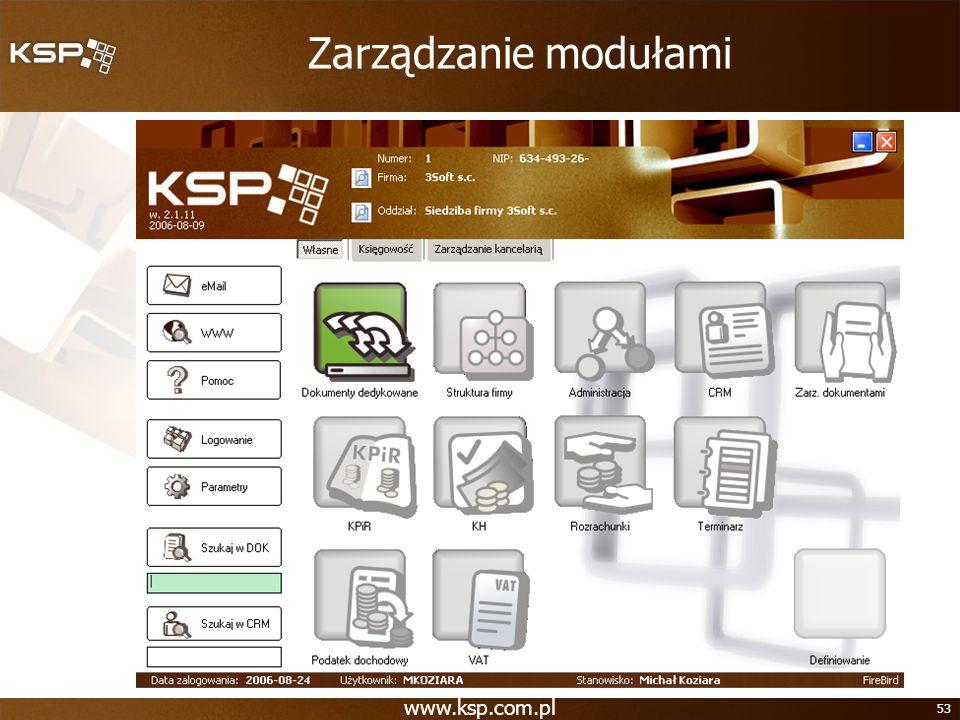 www.ksp.com.pl 53 Zarządzanie modułami