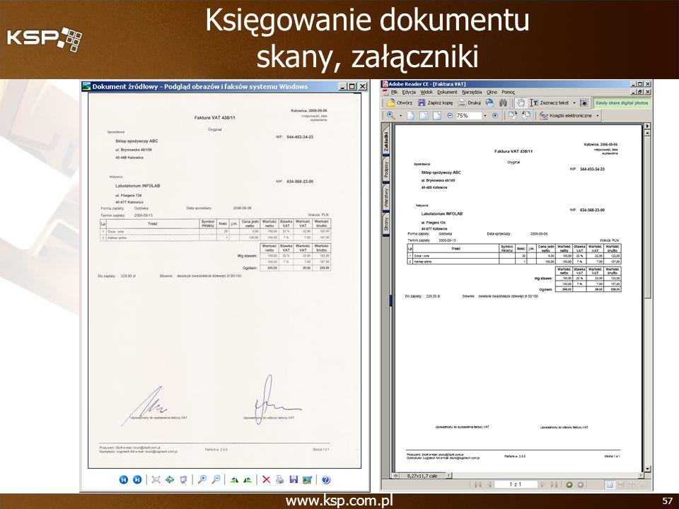 www.ksp.com.pl 57 Księgowanie dokumentu skany, załączniki