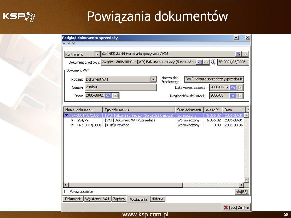 www.ksp.com.pl 58 Powiązania dokumentów