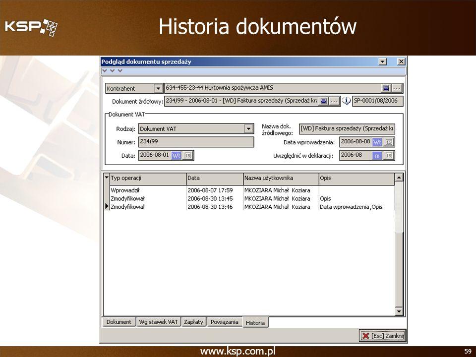www.ksp.com.pl 59 Historia dokumentów