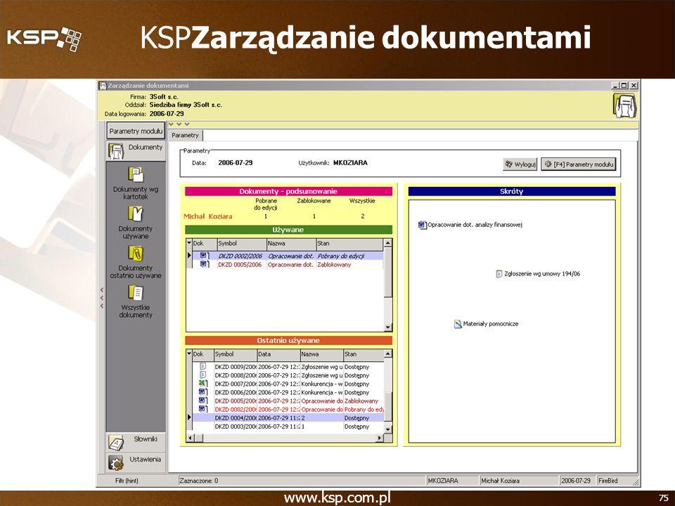 www.ksp.com.pl 75 KSPZarządzanie dokumentami