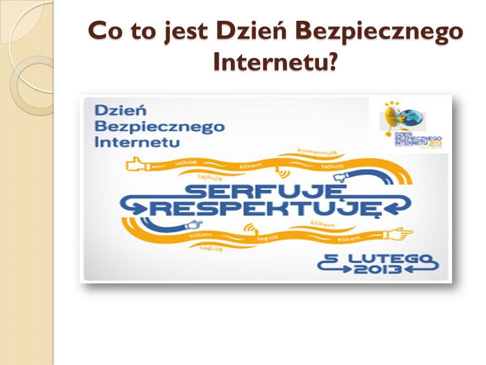 Co to jest Dzień Bezpiecznego Internetu?
