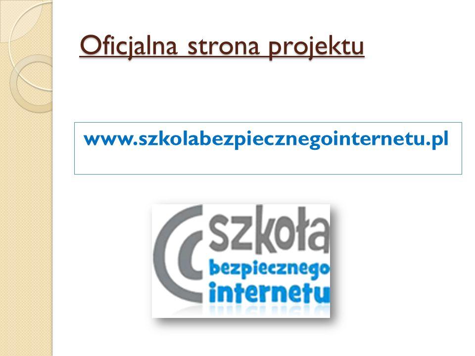 Oficjalna strona projektu www.szkolabezpiecznegointernetu.pl