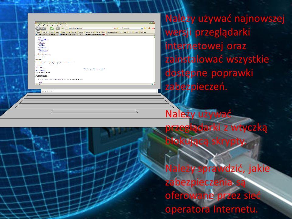 Jeżeli wykorzystywany jest system operacyjny Microsoft Windows, należy włączyć funkcję automatycznych aktualizacji i instalować wszelkie aktualizacje zaraz po ich udostępnieniu przez firmę Microsoft.