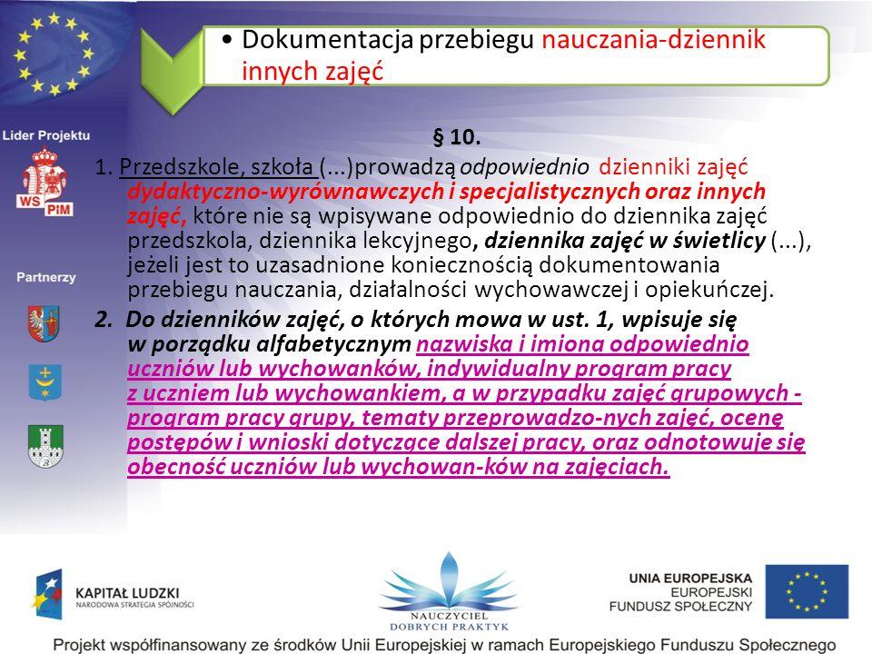 Dokumentacja przebiegu nauczania-dziennik innych zajęć § 10.