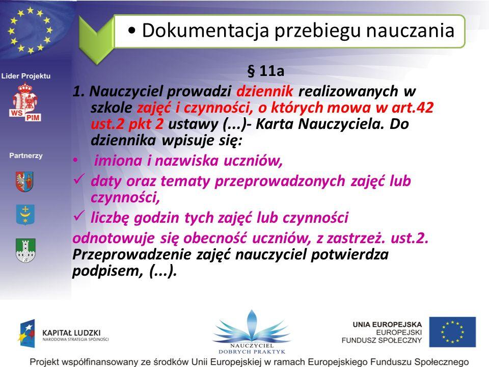 Dokumentacja przebiegu nauczania § 11a 1.