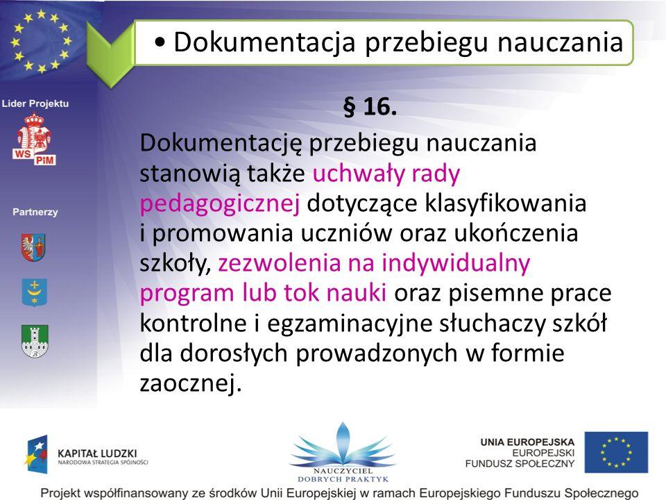 Dokumentacja przebiegu nauczania § 16.