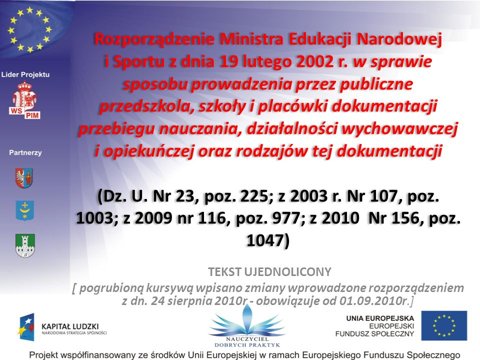 Rozporządzenie Ministra Edukacji Narodowej z dn.28 maja 2010 r.