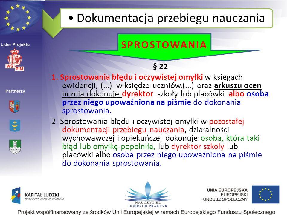 Dokumentacja przebiegu nauczania § 22 1.
